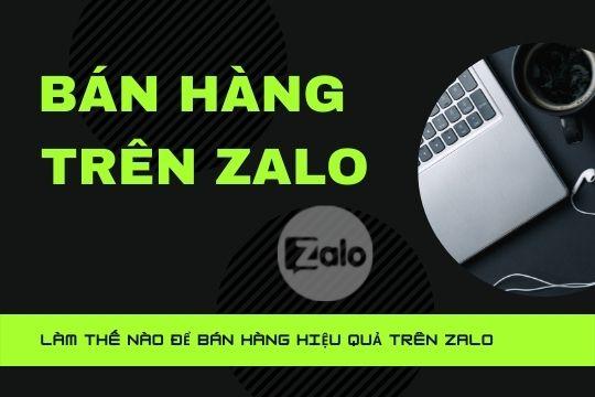 135. Bán hàng trên ZALO P7